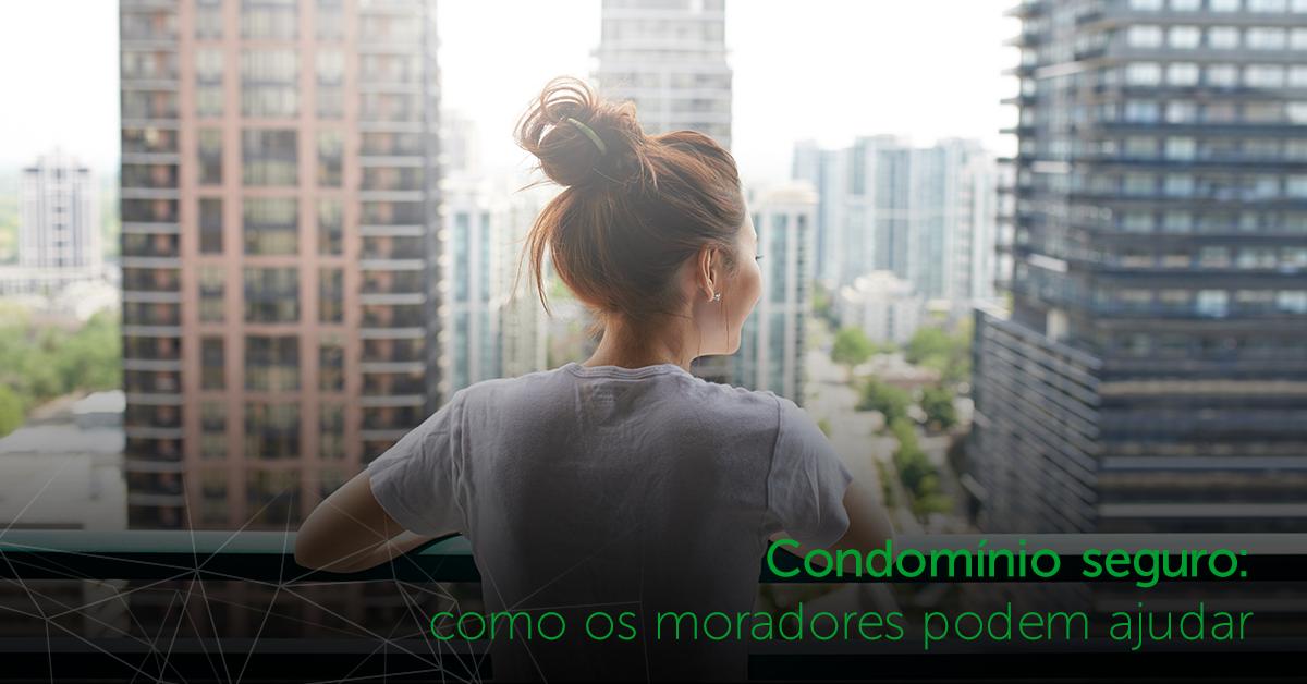 Condomínio seguro: como os moradores podem ajudar